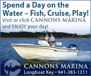 Advertisement: At Canon's Marina spend a day on the water. Fish, cruise, play. Visit and enjoy your day. In Longboat Key call (941) 383-1311
