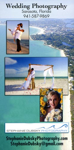Advertisement: Wedding Photography in Sarasota, FL. Call 941-587-9869. Visit stephaniedubskyphotogrpahy.com