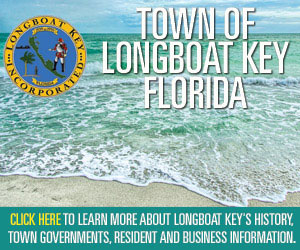 Advertisement: Click here to learn more about Longboat Key's history, town governments, and business information.