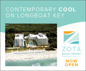 Advertisement: Zota is contemporary cool on Longboat Key. Zora Beach Resort is now open